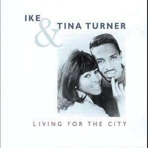IKE & TINA TURNER - LIVING IN THE CITY
