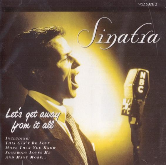 SINATRA FRANK - LETS GET AWAY FROM IT ALL VOL.2