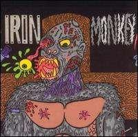 IRON MONKEY - (B) OUR PROBLEM