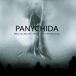 Panychida - Moon, Forest, Blinding ...