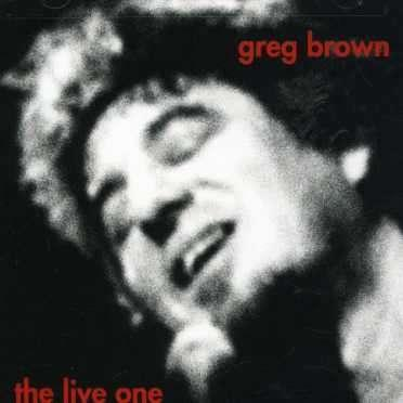 BROWN, GREG - LIVE ONE
