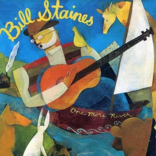 STAINES, BILL - ONE MORE RIVER