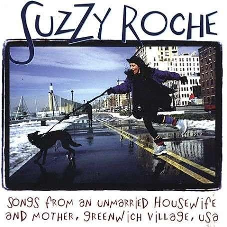 ROCHE, SUZZY - SONGS FROM AN UNMARRIED..