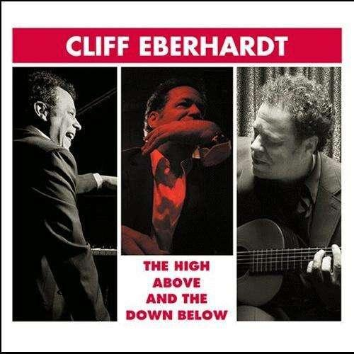 Cliff Eberhardt - High Above and Down Below