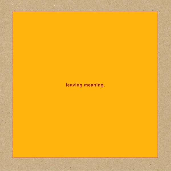 Swans - Leaving Meaning