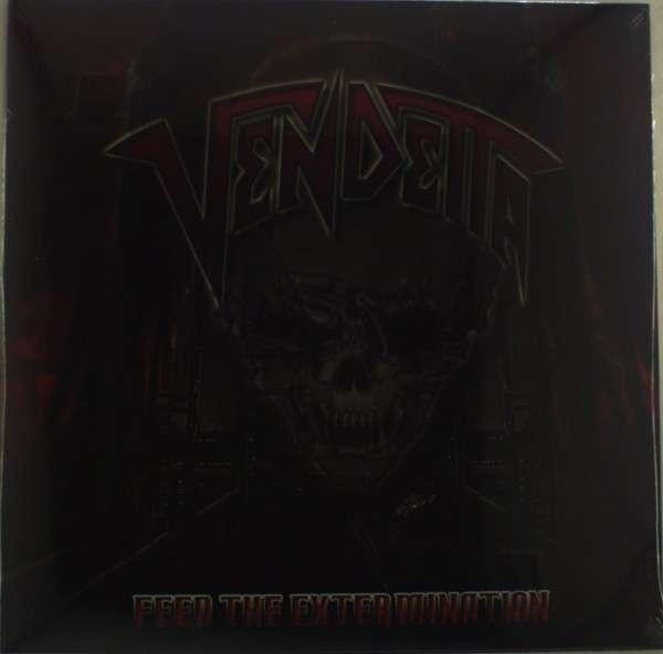 Vendetta - Feed the Extermination