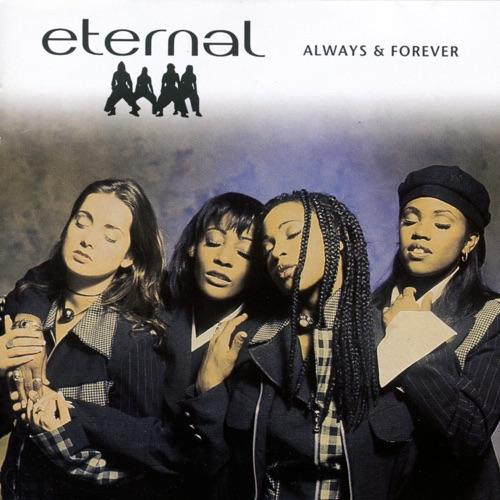 ETERNAL - ALWAYS & FOREVER