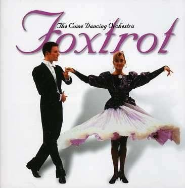 COME DANCING ORCHESTRA - FOXTROT
