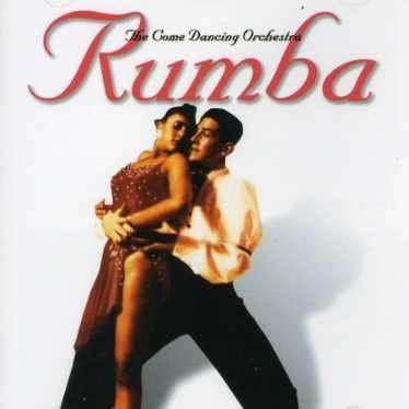 COME DANCING ORCHESTRA - RUMBA
