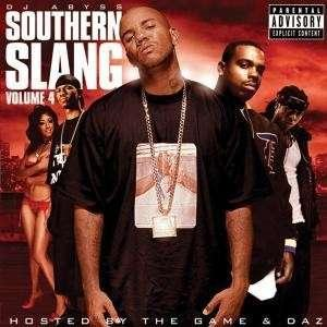 DJ ABYSS HOSTED BY GAME - SOUTHERN SLANG