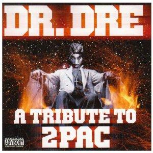 DR.DRE - A TRIBUTE TO 2 PAC
