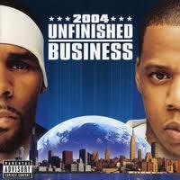 R.KELLY/JAY-Z - UNFINISHED BUSINESS